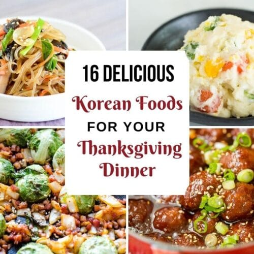 4 collage images of gochujang meatballs, brussel sprouts, potato salad and japchae for thanksgiving dinner
